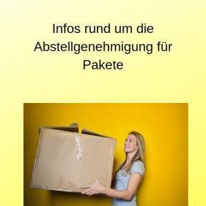 Infos rund um die Abstellgenehmigung für Pakete