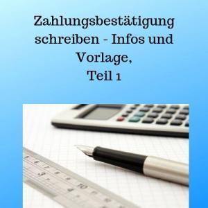 Zahlungsbestätigung schreiben - Infos und Vorlage, Teil 1