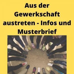 Aus der Gewerkschaft austreten - Infos und Musterbrief