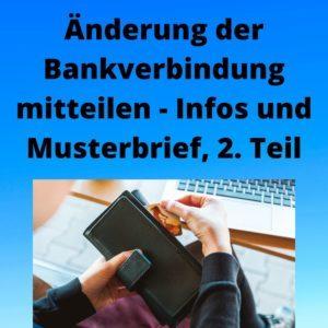 Änderung der Bankverbindung mitteilen - Infos und Musterbrief, 2. Teil