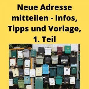 Neue Adresse mitteilen - Infos, Tipps und Vorlage, 1. Teil