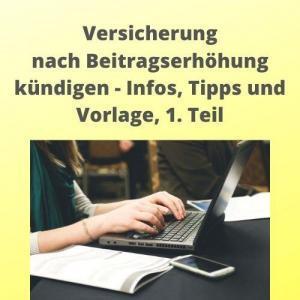 Versicherung nach Beitragserhöhung kündigen - Infos, Tipps und Vorlage, 1. Teil