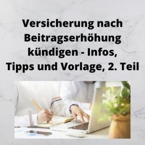 Versicherung nach Beitragserhöhung kündigen - Infos, Tipps und Vorlage, 2. Teil
