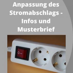 Anpassung des Stromabschlags - Infos und Musterbrief